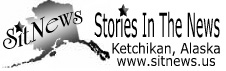 Sitnews - Stories In The News - Ketchikan, Alaska News